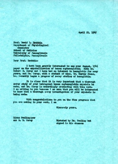 Letter from Linus Pauling to David L. Drabkin. Page 1. April 21, 1947