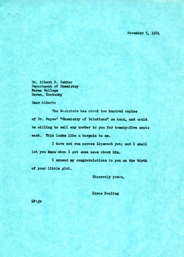 Letter from Linus Pauling to Albert Dekker.Page 1. November 5, 1941