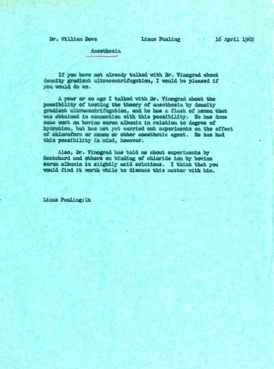 Letter from Linus Pauling to William Dove. Page 1. April 16, 1962