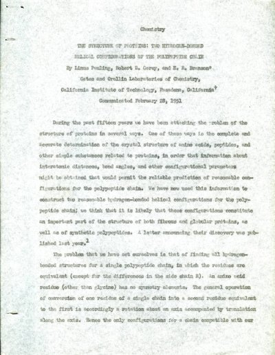 """The Structure of Proteins: Two Hydrogen-Bonded Helical Configurations of the Polypeptide Chain."" Page 1. February 28, 1951"