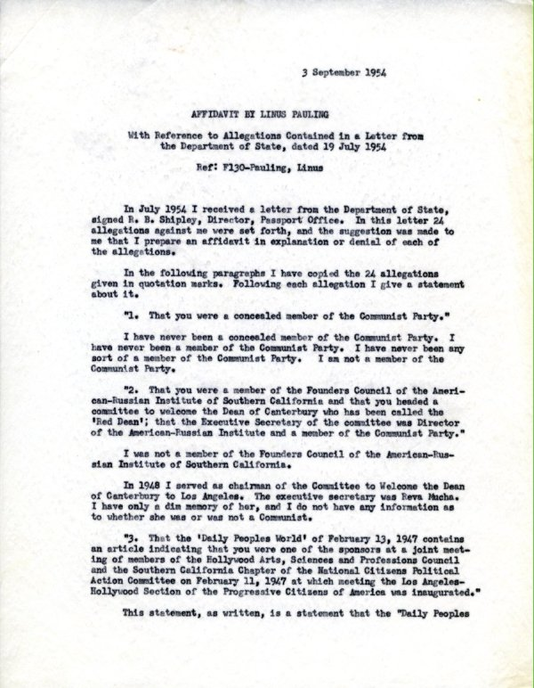 """""""Affidavit by Linus Pauling, With Reference to Allegations Contained in a Letter from the Department of State, dated 19 July 1954."""" [re: passport difficulties]Page 1. September 3, 1954"""