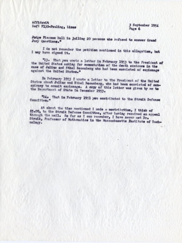 """""""Affidavit by Linus Pauling, With Reference to Allegations Contained in a Letter from the Department of State, dated 19 July 1954."""" [re: passport difficulties]Page 6. September 3, 1954"""
