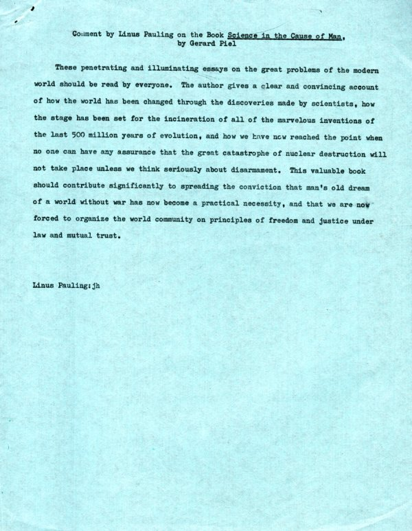 """Comment by Linus Pauling on the Book 'Science in the Cause of Man' by Gerard Piel."" Page 1. September 3, 1961"