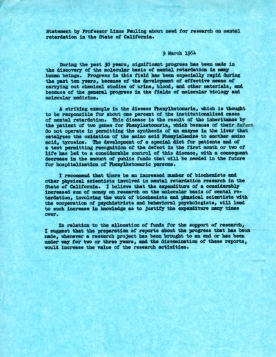 """Statement by Professor Linus Pauling about Need for Research on Mental Retardation in the State of California."" Page 1. March 9, 1964"