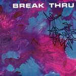 """Break Thru."""