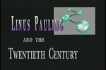 """Linus Pauling and the Twentieth Century."""