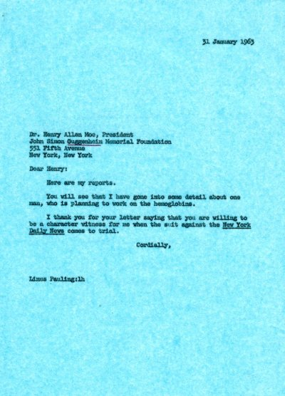 Letter from Linus Pauling to Henry Allen Moe. Page 1. January 31, 1963
