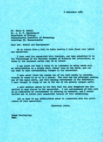Letter from Linus Pauling to Henry M. Sobell and Audrey E. V. Haschemeyer.Page 1. September 6, 1963