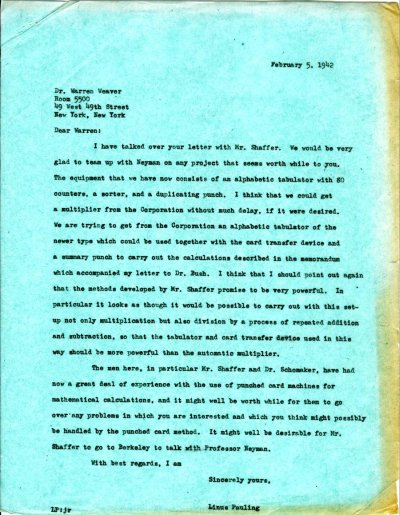 Letter from Linus Pauling to Warren Weaver. Page 1. February 5, 1942