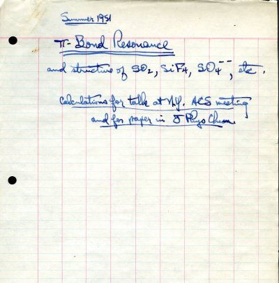 Calculations by Linus Pauling concerning pi-bond resonance.Page 1. approx. June 1951