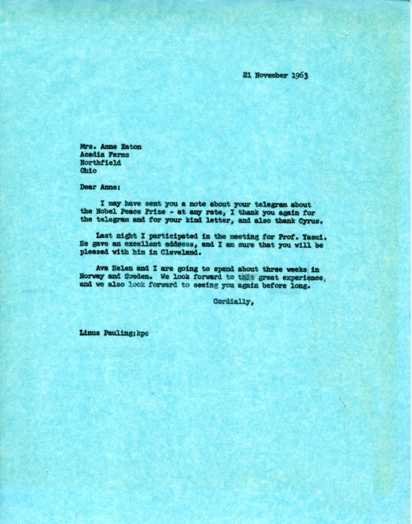 Letter from Linus Pauling to Anne Eaton.Page 1. November 21, 1963