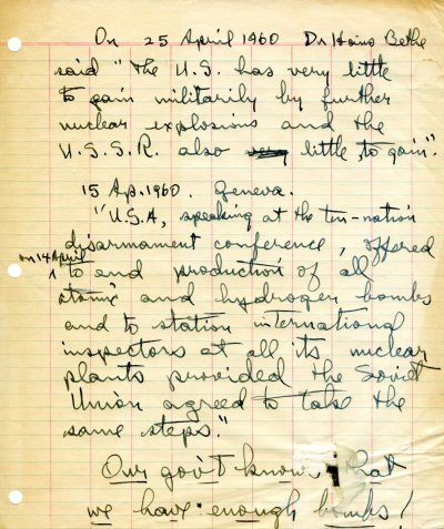 Notes re: statements by Hans Bethe in support of the position that developing and manufacturing more nuclear weapons is a futile enterprise. Page 1. April 25, 1960