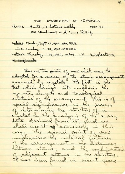 "Lecture notes for the class ""The Structure of Crystals,"" Ch 227a, California Institute of Technology. Page 1. September 23 - November 12, 1940"