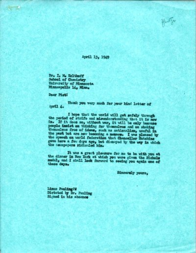 Letter from Linus Pauling to I.M. Kolthoff. Page 1. April 13, 1949