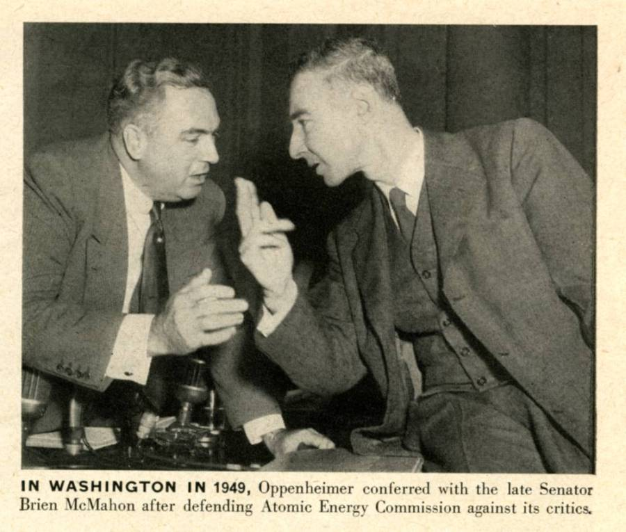 Senator Brien McMahon and J. Robert Oppenheimer.