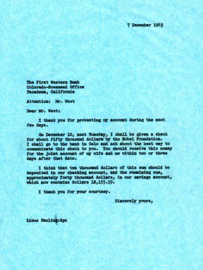 Letter from Linus Pauling to Mr. West, The First Western Bank. Page 1. December 7, 1963