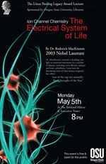 """Ion Channel Chemistry: The Electrical System of Life,"" Dr. Roderick MacKinnon. May 5, 2008"