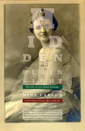 """Hidden in Plain Sight - The Life of Ava Helen Pauling,"" Dr. Mina Carson. November 30, 2009"