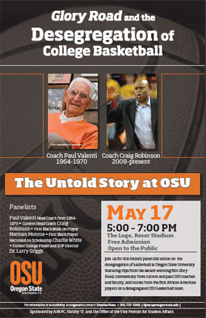 """Glory Road and the Desegregation of College Basketball: The Untold Story at Oregon State"". May 17, 2011"