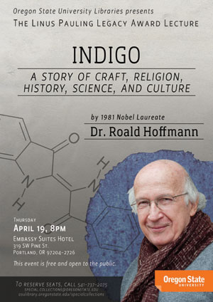 """""""Indigo - A Story of Craft, Religion, History, Science and Culture,"""" Dr. Roald Hoffmann. April 19, 2012"""