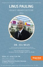 """Out of the Nuclear Shadow: Scientists and the Struggle Against the Bomb,"" Dr. Zia Mian. April 21, 2014"