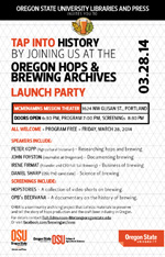 """Tap Into History: Four Perspectives on Brewing in Oregon"". March 28, 2014"