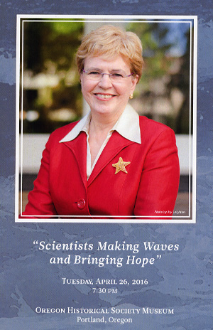 """Scientists Making Waves and Bringing Hope,"" Dr. Jane Lubchenco. April 26, 2016"