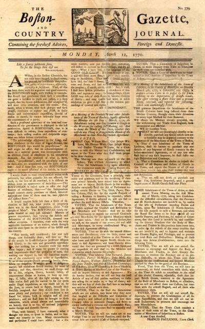 The Boston Gazette and Country Journal, March 12, 1770.