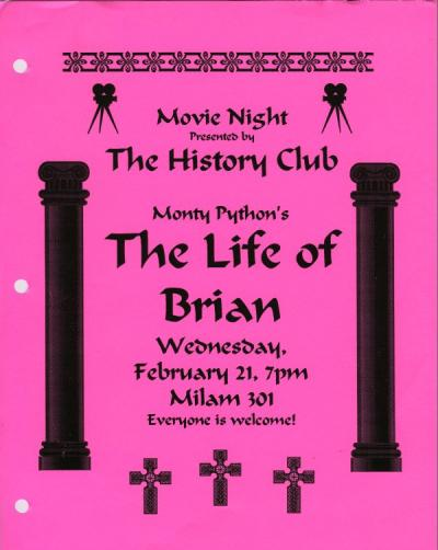 "Flyer for a screening of Monty Python's ""The Life of Brian,"" sponsored by the OSU History Club, ca. 1990s."