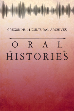 Oregon Multicultural Archives Oral History Collection. Logo created by Christy Turner.