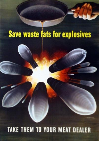 """Save waste fats for explosives."" Poster issued by the Office of War Information, 1943."