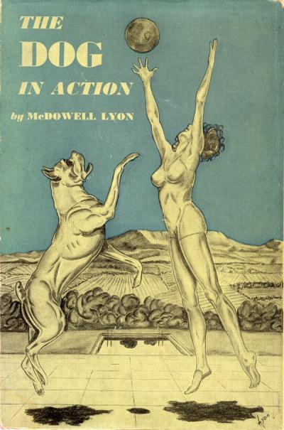 Lyon, McDowell. The dog in action, a study of anatomy and locomotion as applying to all breeds. New York: Orange Judd Pub. Co., 1950.
