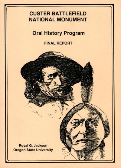 Cover image from Royal Jackson's final report, Custer Battlefield National Monument Oral History Program, 1987.