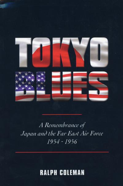 Cover of Tokyo Blues, by Ralph Coleman, Jr. 2009.