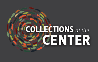 Collections at the Center