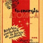 La Energia Atomica: Historia y Evolucion de la Teoria Nuclear.