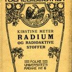 Radium og Radioaktiver Stoffer samt nyere Opdagelser angaaende Straaler.