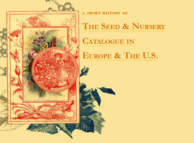 Title Image. A Short History of the Seed and Nursery Catalogue in Europe and the U.S.