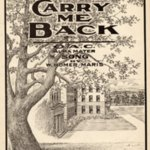 """""""Carry Me Back"""" Alma Mater Song"""