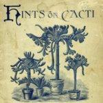 Hints on Cacti. Circa 1890s.