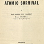 The A - B - C's of Atomic Survival