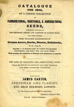 Catalogue For 1842, Of A Choice Collection of Floricultural, Vegetable & Agricultural Seeds...etc. 1842.