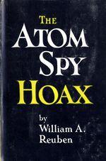 The Atom Spy Hoax